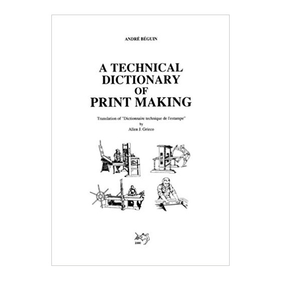 a technical dictionary of printmaking